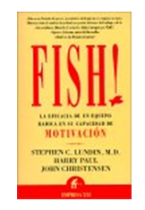"foto del libro ""Fish!"" de Stephen C. Lundin, Harry Paul y John Christensen"